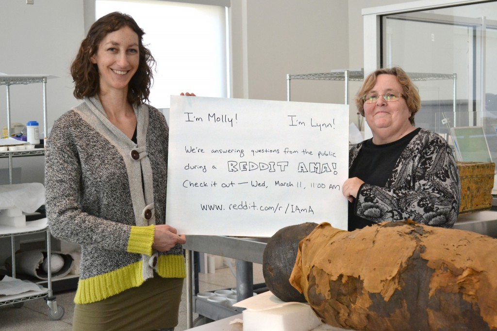 Project Conservator Molly Gleeson (at left) and Head Conservator Lynn Grant (at right), looking forward to answering your questions about artifact conservation.