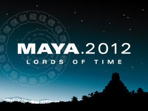 MAYA 2012: Lords of Time