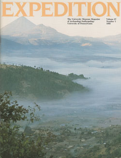 Expedition Volume 27, Number 1 Spring 1985