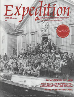 Expedition Volume 47, Number 2 Summer 2005