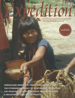 Expedition Volume 49, Number 1 Spring 2007