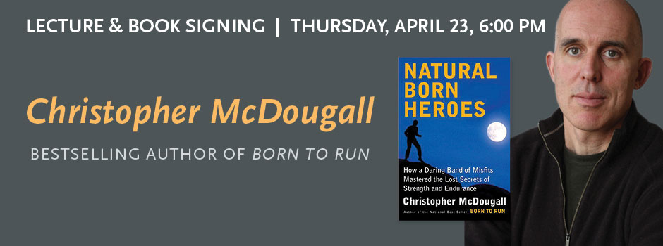 Christopher McDougall Book Signing