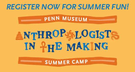 Penn Museum Summer Camp