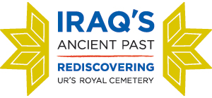 Iraq's Ancient Past:  Rediscovering Ur's Royal Cemetery