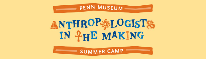 Anthropologists in the Making - Summer Camp