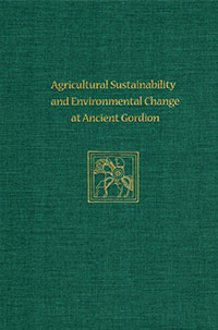 Agricultural Sustainability and Environmental Change at Ancient Gordion