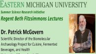 "June 14-15, 2018: Eastern Michigan University, Thursday: 4 PM, public lecture (Ancient Brews Rediscovered and Re-Created), and Friday, 1:30 PM, ""Alcoholic Beverages as the Universal Medicine,"" both lectures in 154 […]"