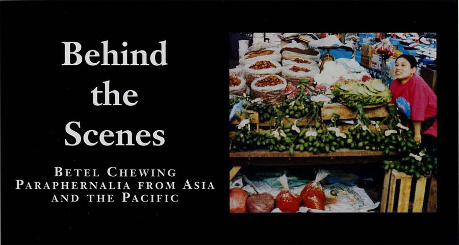 Betel Chewing Paraphenalia from Asia and the Pacific