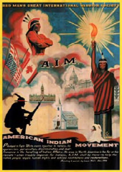This 1973 American Indian Movement (AIM ) poster was created by Louis Hall.