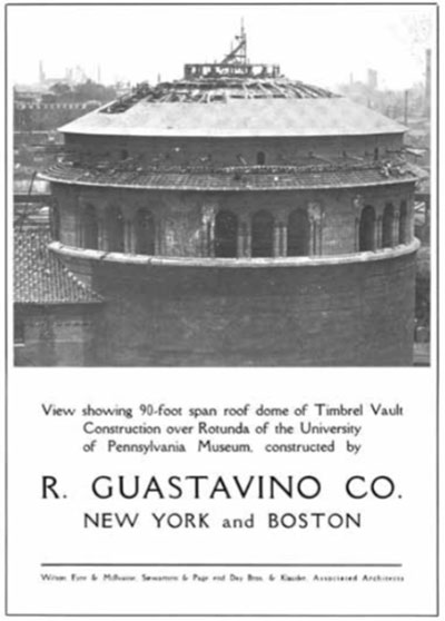 R. Guastavino Company advertisement showing the Harrison Rotunda under construction. From Yearbook of the 21st Annual Architectural Exhibition Held by the Philadelphia Chapter of the American Institute of Architects and the T Square Club (1915). UPM image #162547.