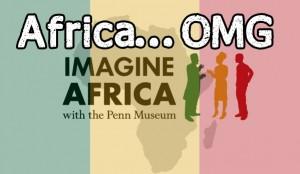 Africa OMG!